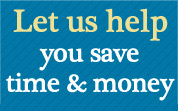 Let us help you save time and money
